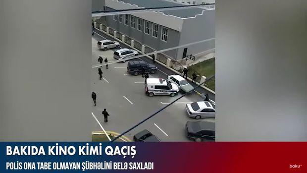 Bakıda polis qaçan şəxsə atəş açdı – Kinoya bənzər VİDEO