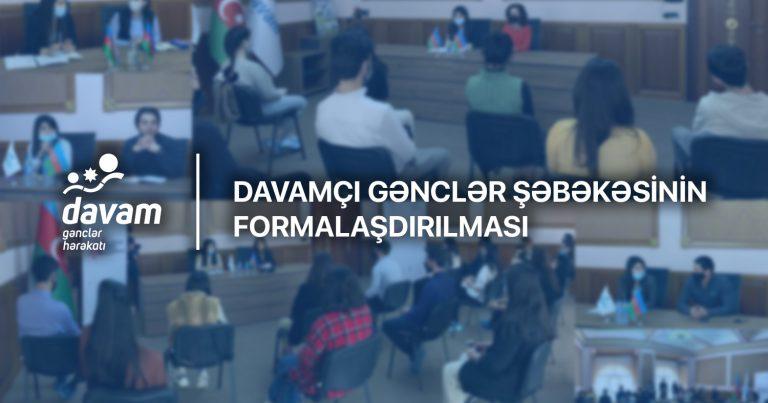 Davamçı gənclər şəbəkəsinin formalaşdırılması prosesi həyata keçirilir
